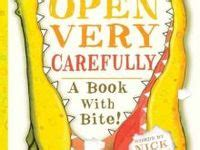 open carefully a book with bite books 17 best images about open carefully a book with bite