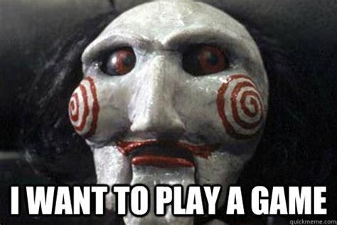 I Wanna Play A Game Meme - image i wanna play a game jpg roblox arcane adventures