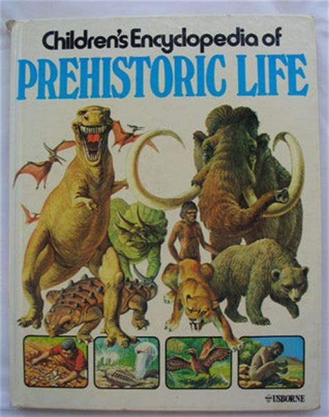 biography encyclopedia book children s encyclopedia of prehistoric life by anne mccord