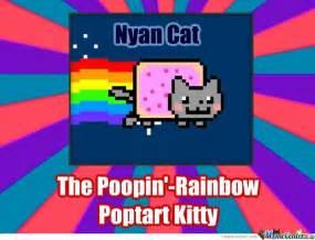 Cat Rainbow Meme - nyan cat the poopin rainbow poptart kitty by naruru