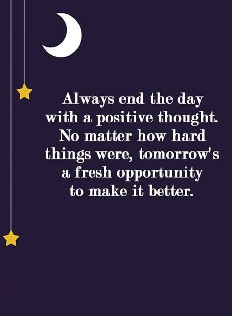 s day ending quote positive inspirational quotes always end of the day fresh