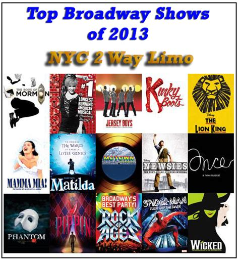 broadway best go see top broadway shows of 2013 in an nyc 2 way limo