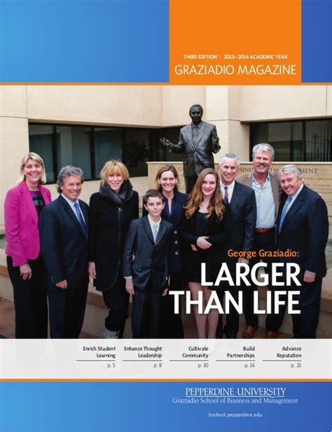Pepperdine Mba Application Login by Graziadio Magazine Third Edition