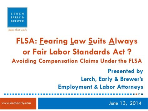 Fair Labor Standards Act Section 7 by Lerch Early Flsa Avoiding Compensation Claims The