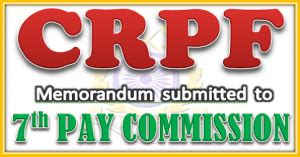 PROPOSED PAY SCALE FOR CRPF ? CENTRAL GOVERNMENT EMPLOYEES