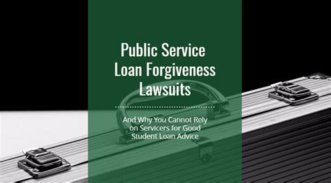 Mba Loan Forgiveness Nonprofit by Pslf Lawsuits And Why You Can T Rely On Servicers For
