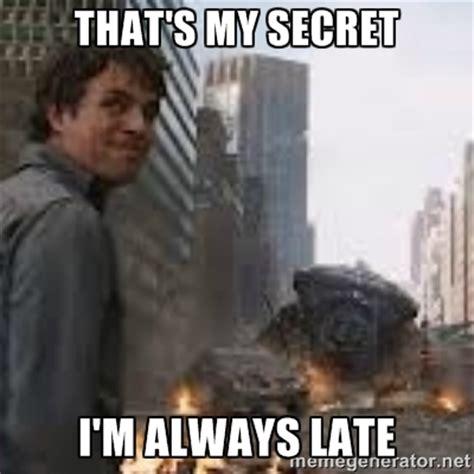 Late Meme - always late memes image memes at relatably com