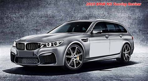 2019 Bmw Touring by 2019 Bmw M5 Touring Review Auto Bmw Review