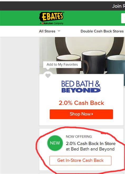 bed bath and beyond cashback bed bath and beyond cashback 28 images ebates bed bath