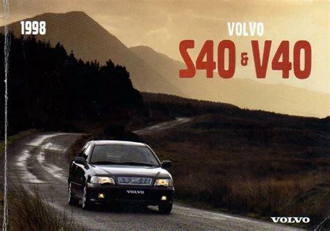 car repair manuals online pdf 2003 volvo v40 user handbook s40 1998 s40 v40 owners manual download volvo owners club forum
