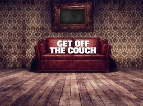 get off my couch get motivated lose weight and get off the couch here s