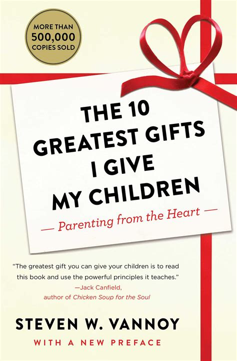 i give you my books the 10 greatest gifts i give my children book by steven