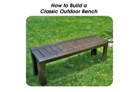 how to build garden bench how to build an outdoor bench 28 images how to build