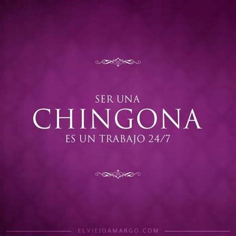 imagenes soy chingona chingona truth pinterest