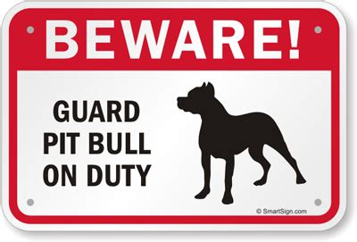 pit signs guard pit bull on duty sign signs by breed sku k 7631 pit bull