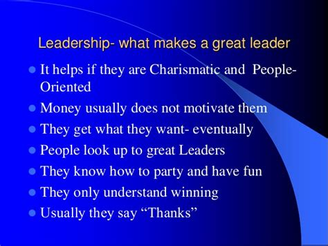 what a great leadership what makes a great leader by pat lynch
