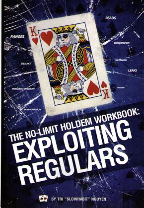 exploiting tells books the no limit holdem workbook no limit pot limit hold