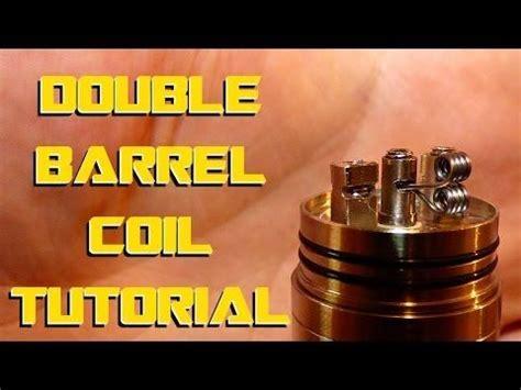 vape build tutorial double barrel coil build tutorial how to youtube