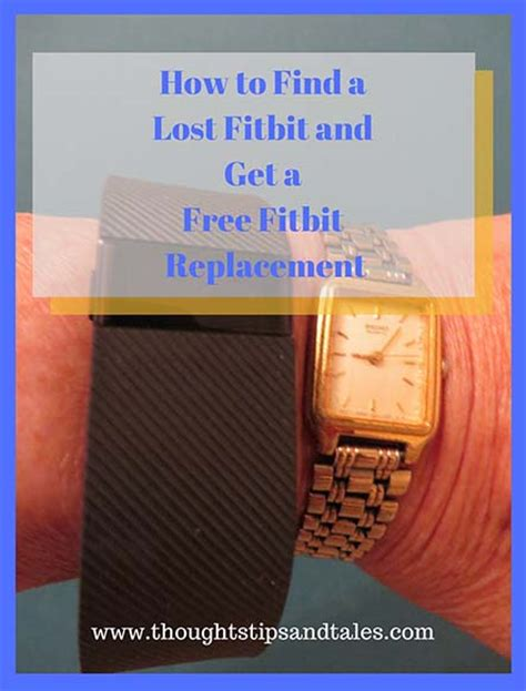 Find Lost Free Find Lost Fitbit Get A Free Fitbit Replacement Thoughts Tips And Talesthoughts