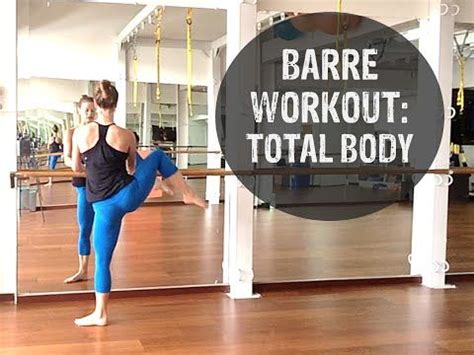 barre workout free 40 minute barre workout