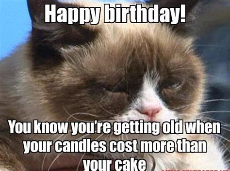 You Re Getting Old Meme - 25 really cool birthday memes to send to your loved ones