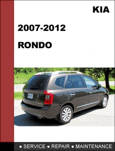car repair manuals online free 2007 kia amanti spare parts catalogs kia rondo 2007 2012 oem service repair manual download download m