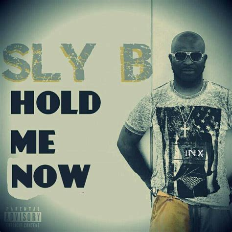 section 12 hold me now download mp3 sly b hold me now prod by dr rad