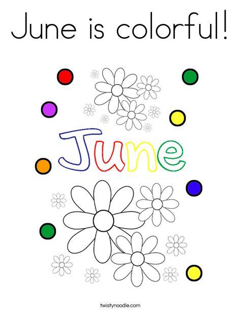 june color june is colorful coloring page twisty noodle
