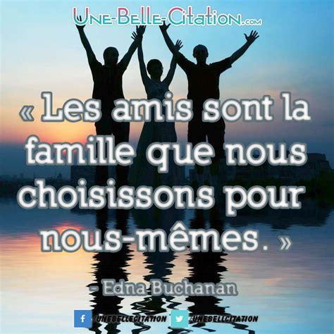 Nous Memes - 171 les amis sont la famille que nous choisissons pour nous