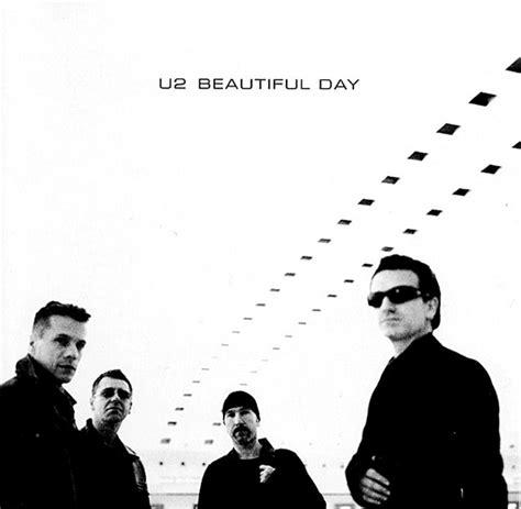 u2 beautiful day testo cinque canzoni sulla vita vi faranno riflettere