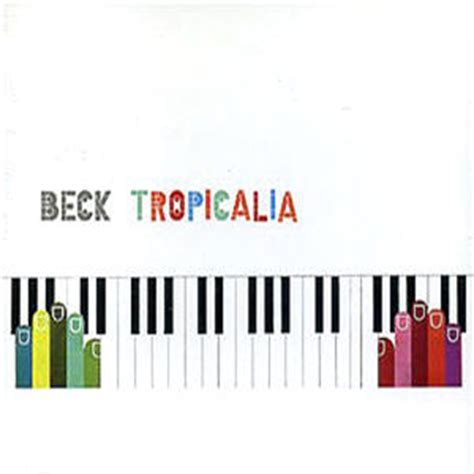 beck tropicalia mutations the note weekly top 10 beck singles the note