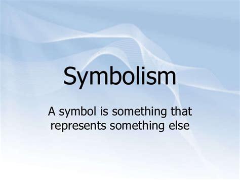 symbolizes meaning symbolism
