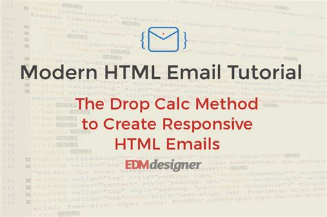 tutorial html responsive the drop calc method to create responsive html emails