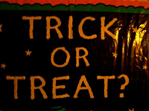 Trick Or Treat 3 by Trick Or Treat Quotes Quotesgram
