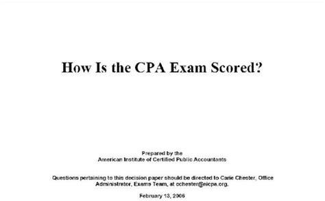 cpa exam 4 sections cpa 考試成績是如何計分的 原文出自aicpa 全球最hot的國際專業會計證照 美國會計師 正確認識這一
