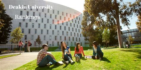 Deakin Mba Ranking by Deakin Australia Rankings And Overview
