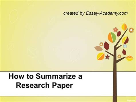 how to present a research paper how to summarize a research paper authorstream