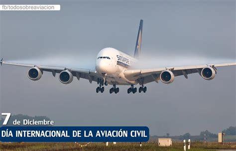 la aviacin en la 8467722991 d 237 a internacional de la aviaci 243 n civil