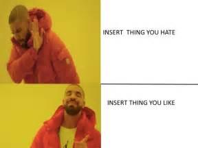 How To Make A Drake Meme - the best drake memes starting from the bottom