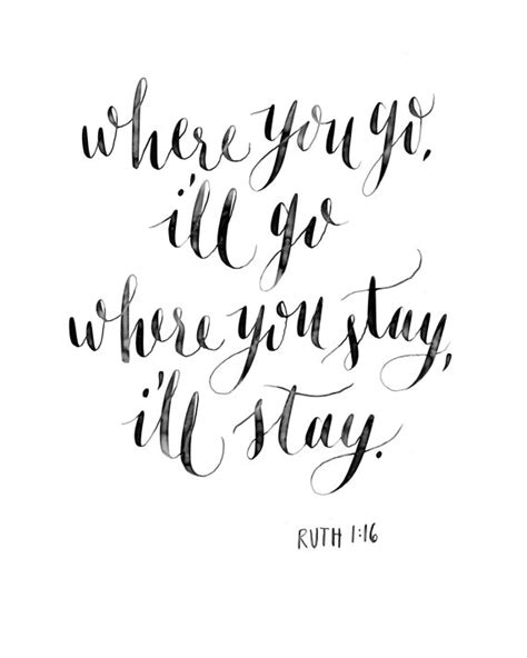 i ll stay books calligraphy print where you go i ll go ruth by