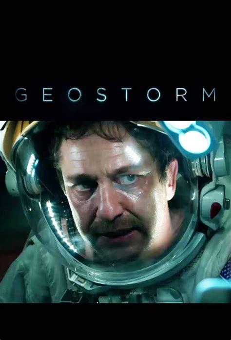 film geostorm online pelicula geostorm online depelis24