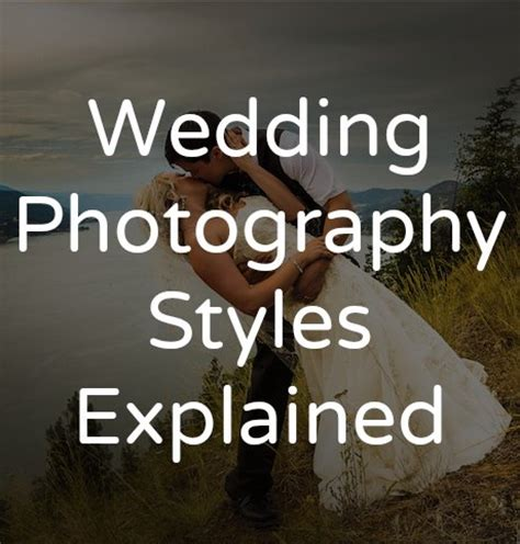 Different Wedding Photography by Wedding Photography Styles Tailored Fit Photography