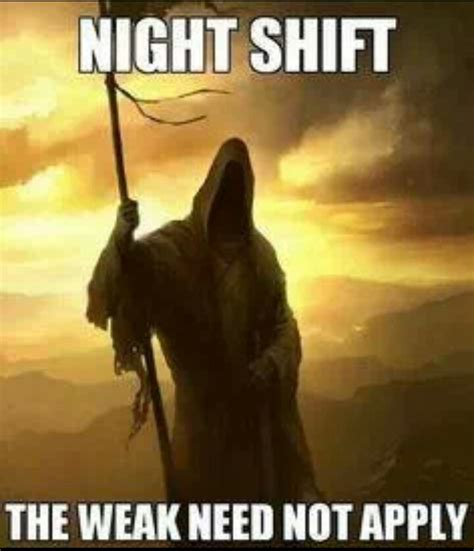 Night Shift Memes - night shift humor nurses understand pinterest