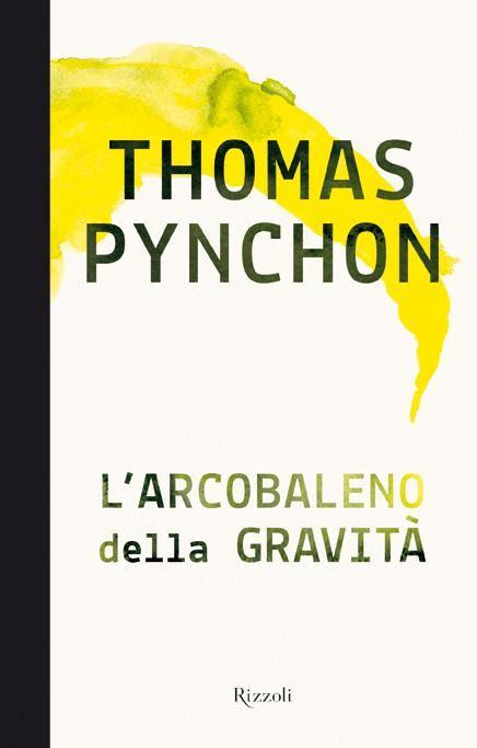 libreria arcobaleno roma libri cultura l arcobaleno della gravit 224 pynchon