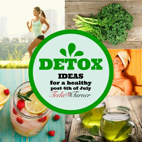 Can You Go Back To Detox by 4th Of July Detox Ideas That Really Cleanse Teelie Turner