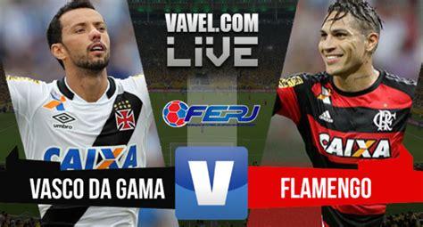 vasco vs liga resultado vasco x flamengo pelo ceonato carioca 2016 1