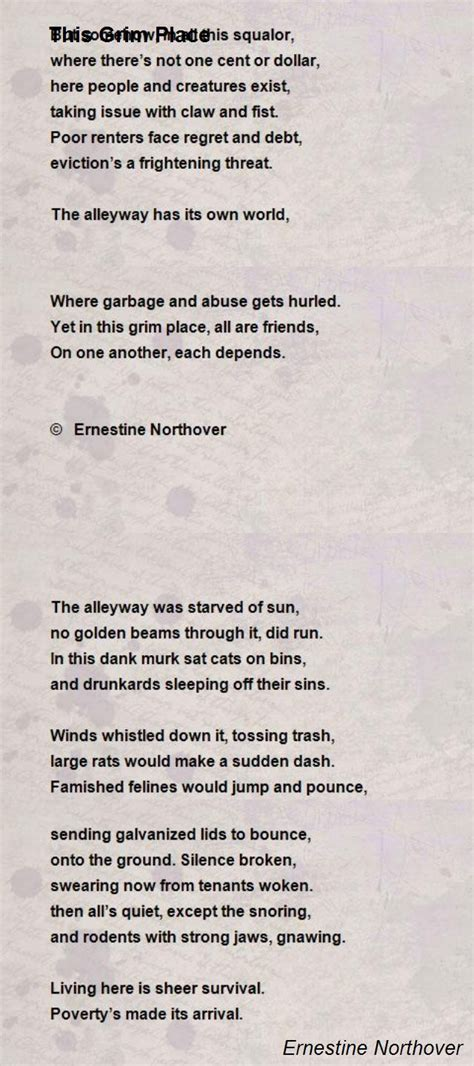 A Place Poem This Grim Place Poem By Ernestine Northover Poem
