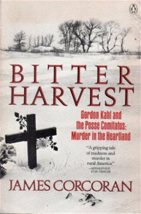 the harvest murder books bitter harvest gordon kahl and the posse comitatus murder