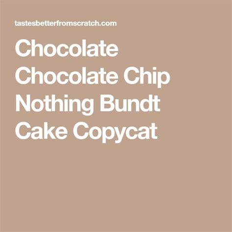 nothing bundt cakes recipes copycat best 25 nothing bundt cakes ideas on nothing