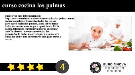 curso cocina las palmas curso cocina las palmas youtube